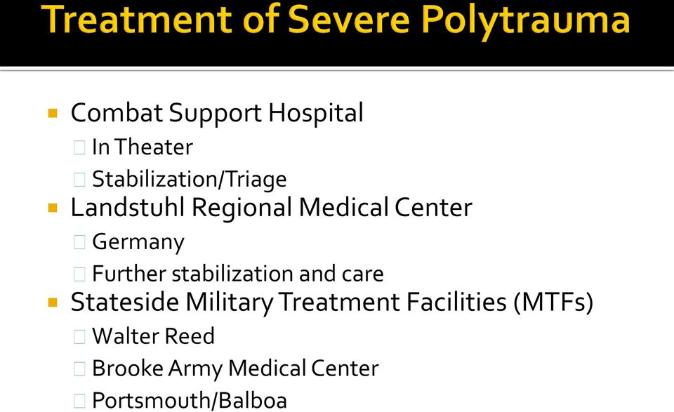 stabilization and care Stateside Military Treatment