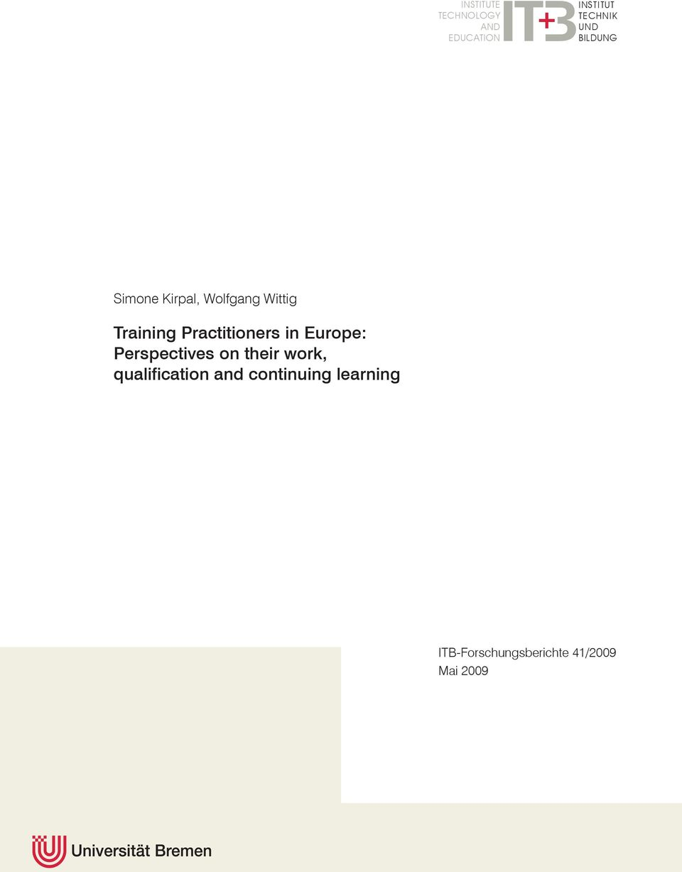 Practitioners in Europe: Perspectives on their work,