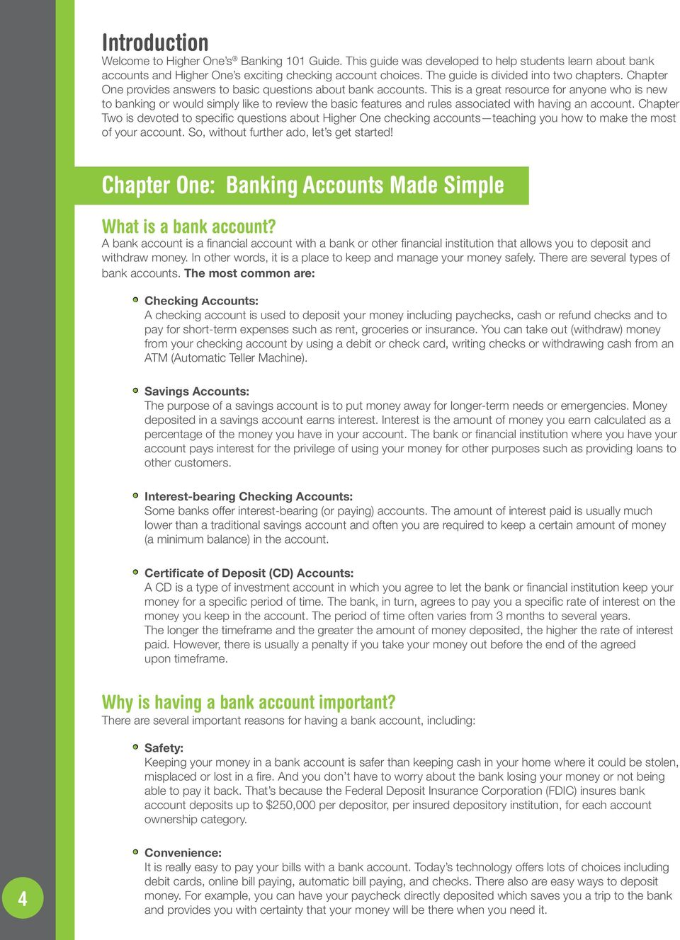 This is a great resource for anyone who is new to banking or would simply like to review the basic features and rules associated with having an account.