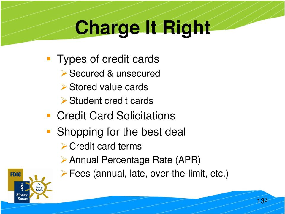 Solicitations Shopping for the best deal Credit card terms