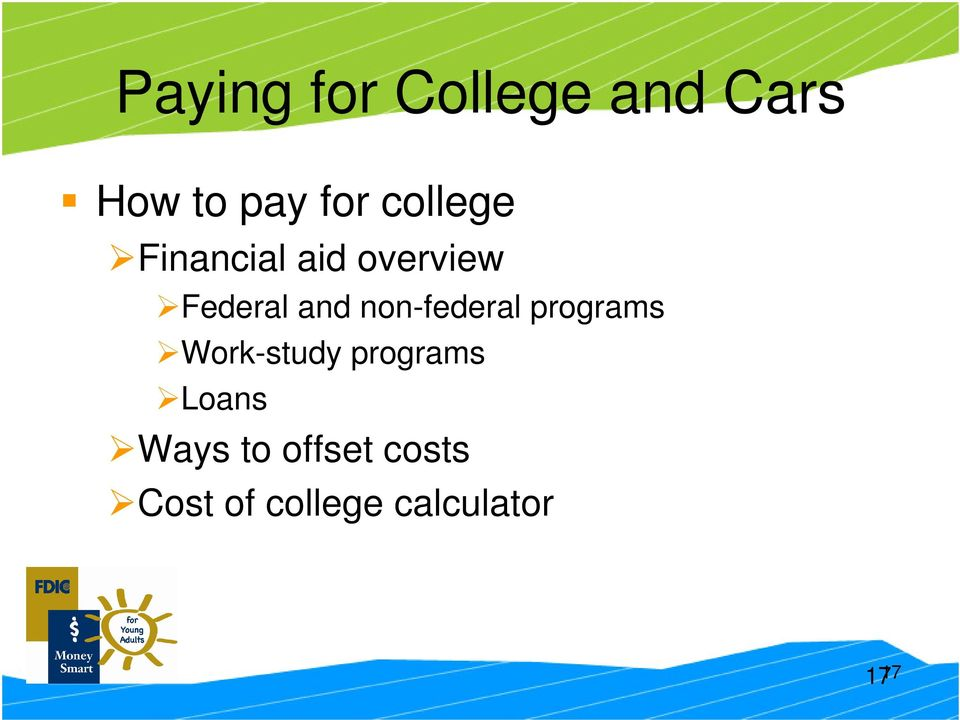non-federal programs Work-study programs Loans