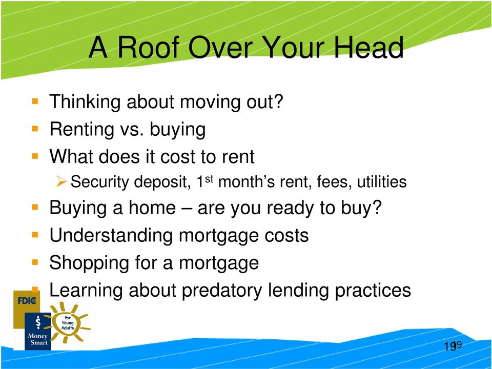 fees, utilities Buying a home are you ready to buy?