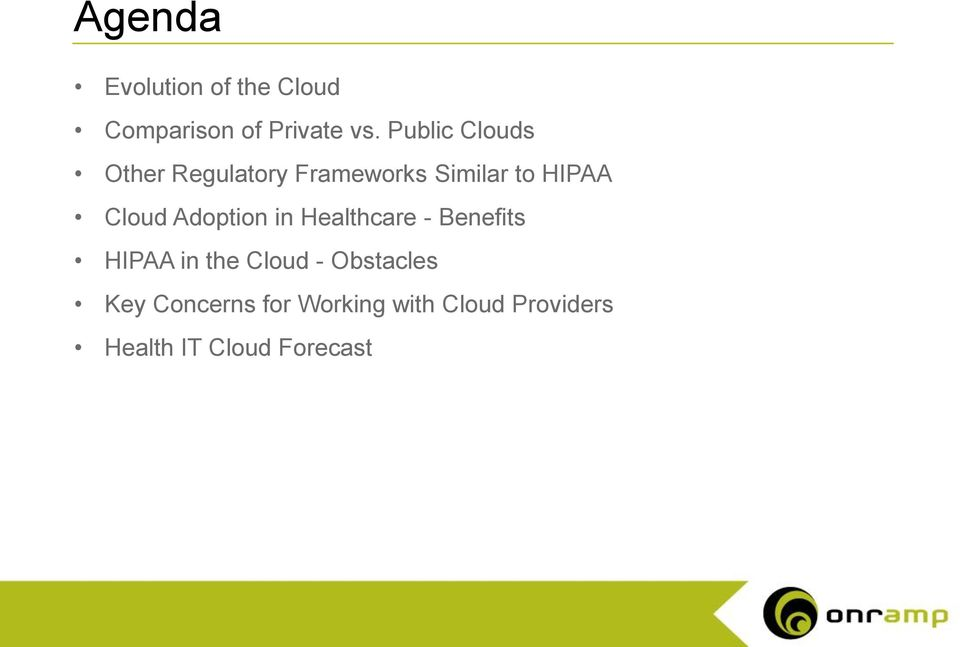 Public Clouds Other Regulatory Frameworks Similar to HIPAA Cloud