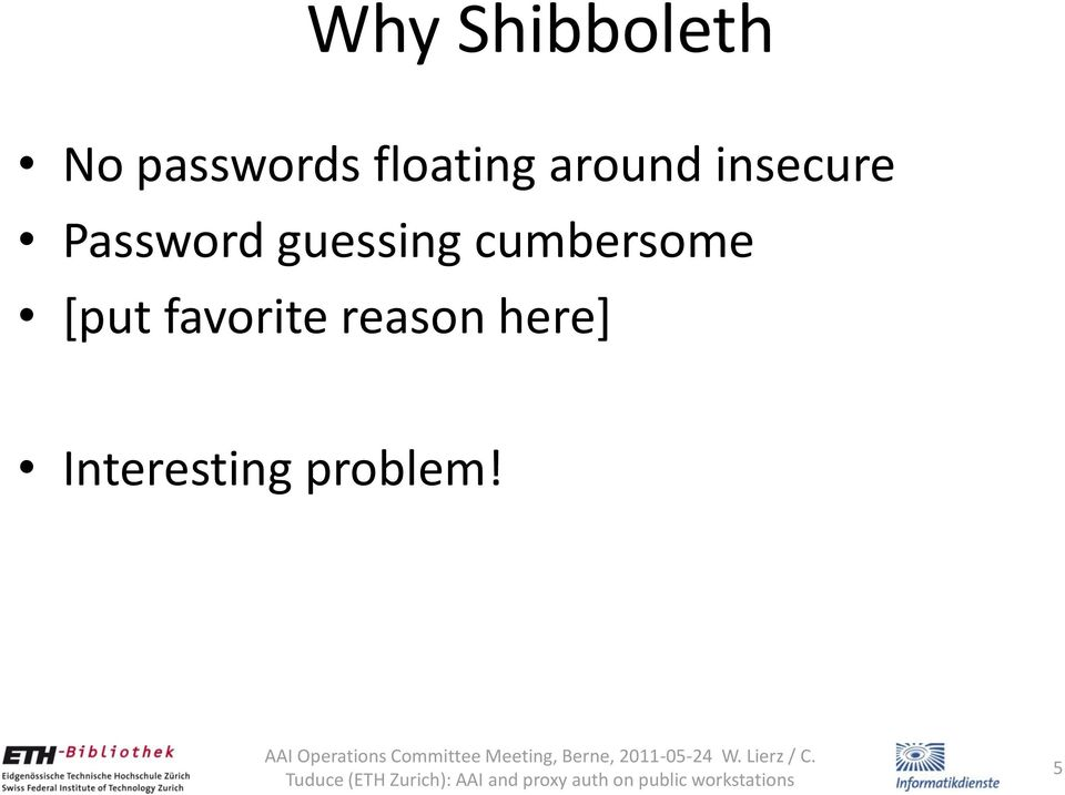 Password guessing cumbersome