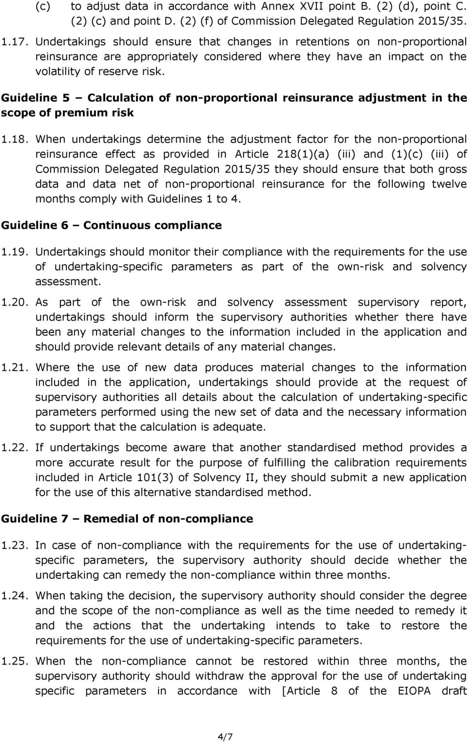Guideline 5 Calculation of non-proportional reinsurance adjustment in the scope of premium risk 1.18.