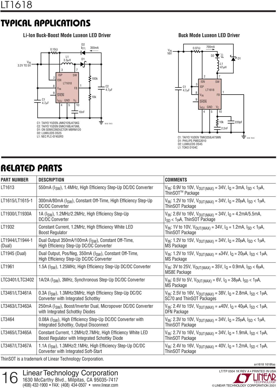 PLC-75R 68 TA C: TAIYO YDEN TMK5BJ75MN D: PHILIPS PMEG D: LMILEDS DS5 L: TOKO DC k.nf pf 68 TA RELATED PARTS PART NMBER DESCRIPTION COMMENTS LT6 55mA (I SW ),.
