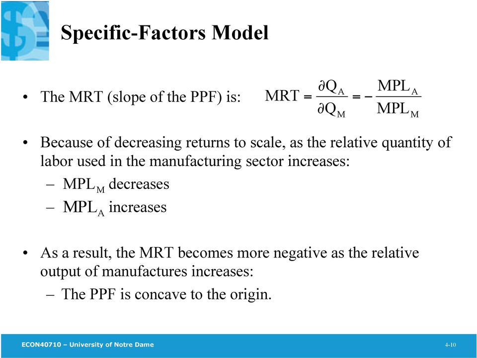 increases: MPL M decreases MPL A increases As a result, the MRT becomes more negative as the