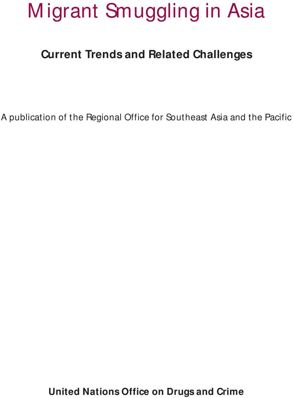 Regional Office for Southeast Asia and the