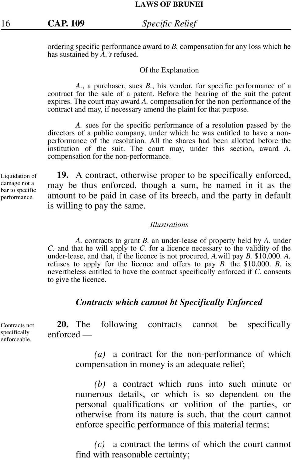 compensation for the non-performance of the contract and may, if necessary amend the plaint for that purpose. A.