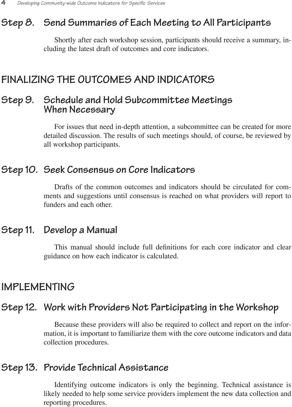 FINALIZING THE OUTCOMES AND INDICATORS Step 9.