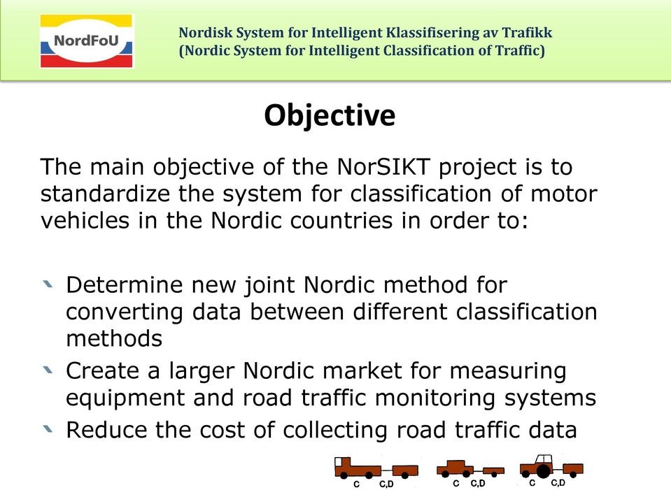 method for converting data between different classification methods Create a larger Nordic