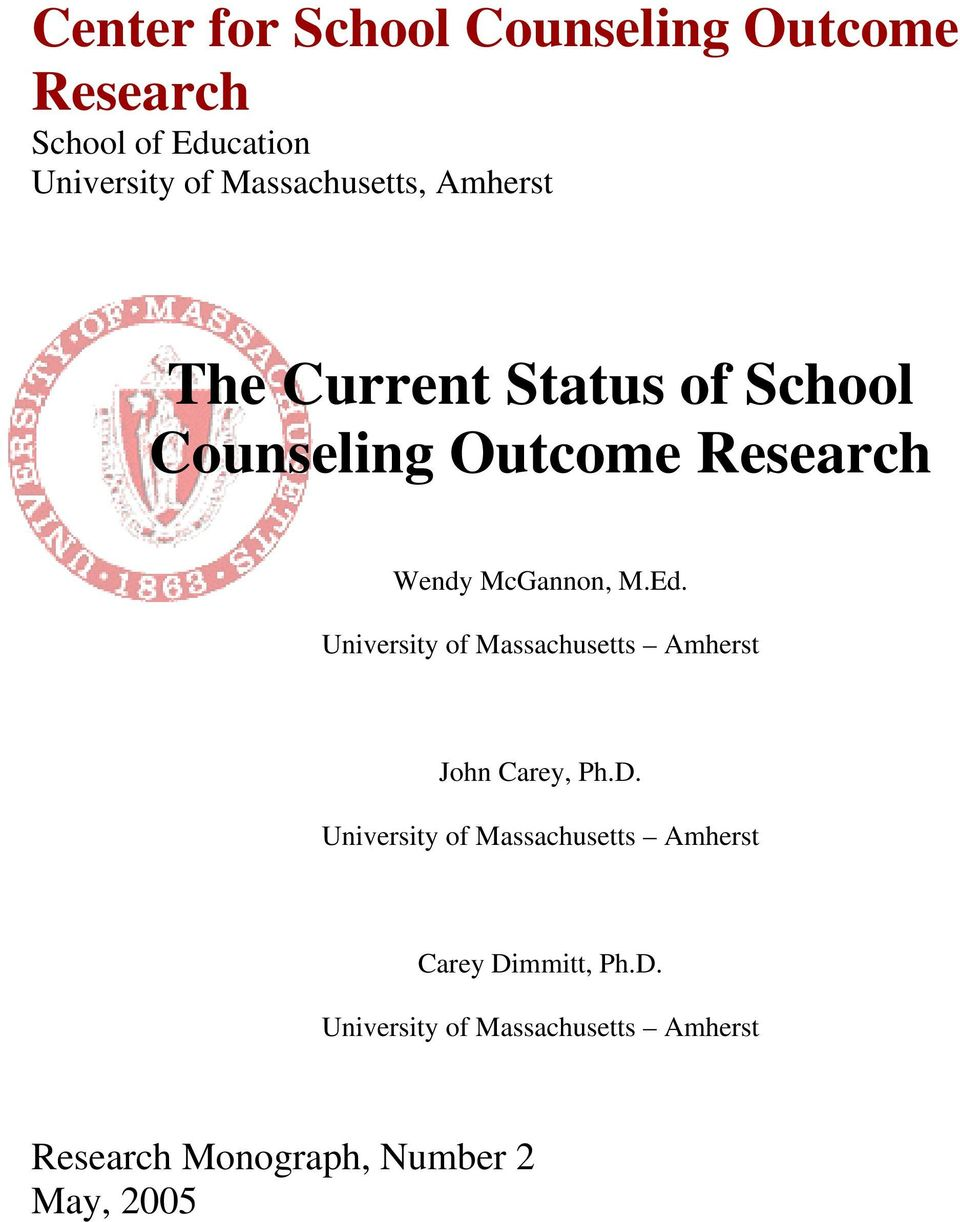 McGannon, M.Ed. University of Massachusetts Amherst John Carey, Ph.D.