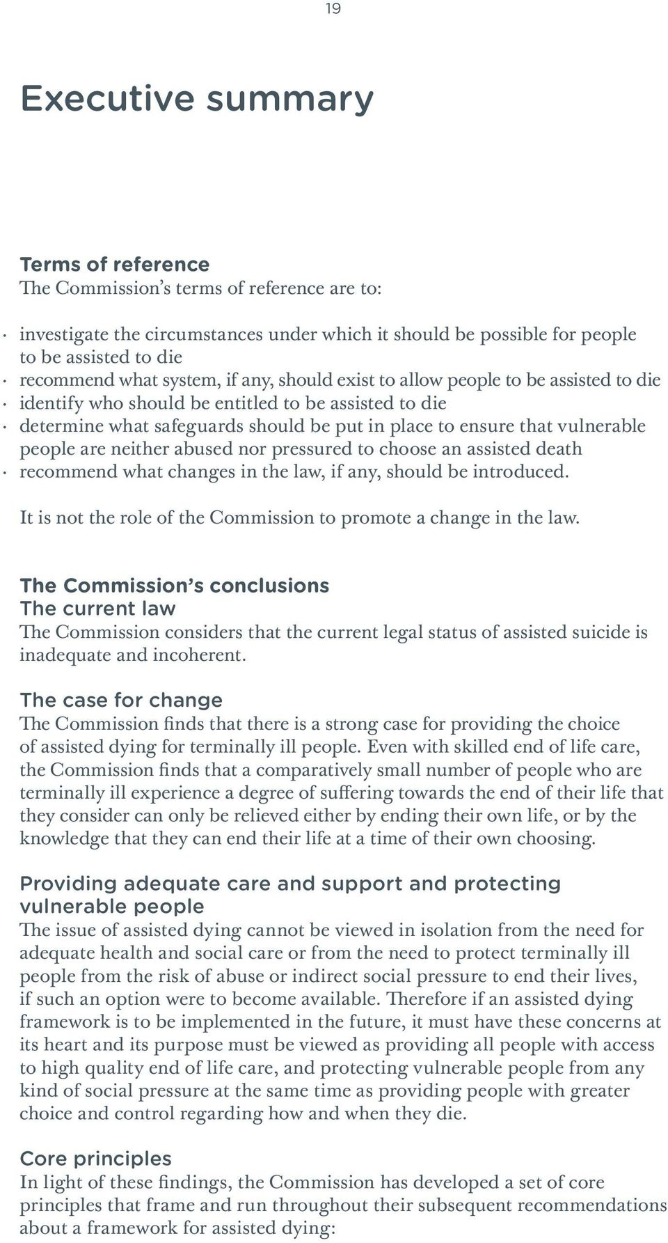 people are neither abused nor pressured to choose an assisted death recommend what changes in the law, if any, should be introduced.