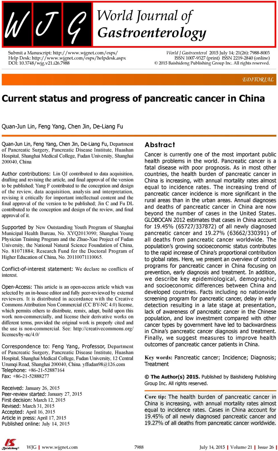 EDITORIAL Current status and progress of pancreatic cancer in China Quan-Jun Lin, Feng Yang, Chen Jin, De-Liang Fu Quan-Jun Lin, Feng Yang, Chen Jin, De-Liang Fu, Department of Pancreatic Surgery,