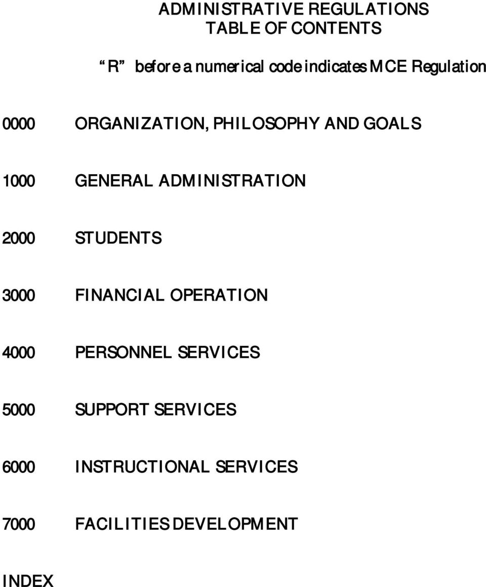 2000 STUDENTS 3000 FINANCIAL OPERATION 4000 PERSONNEL SERVICES