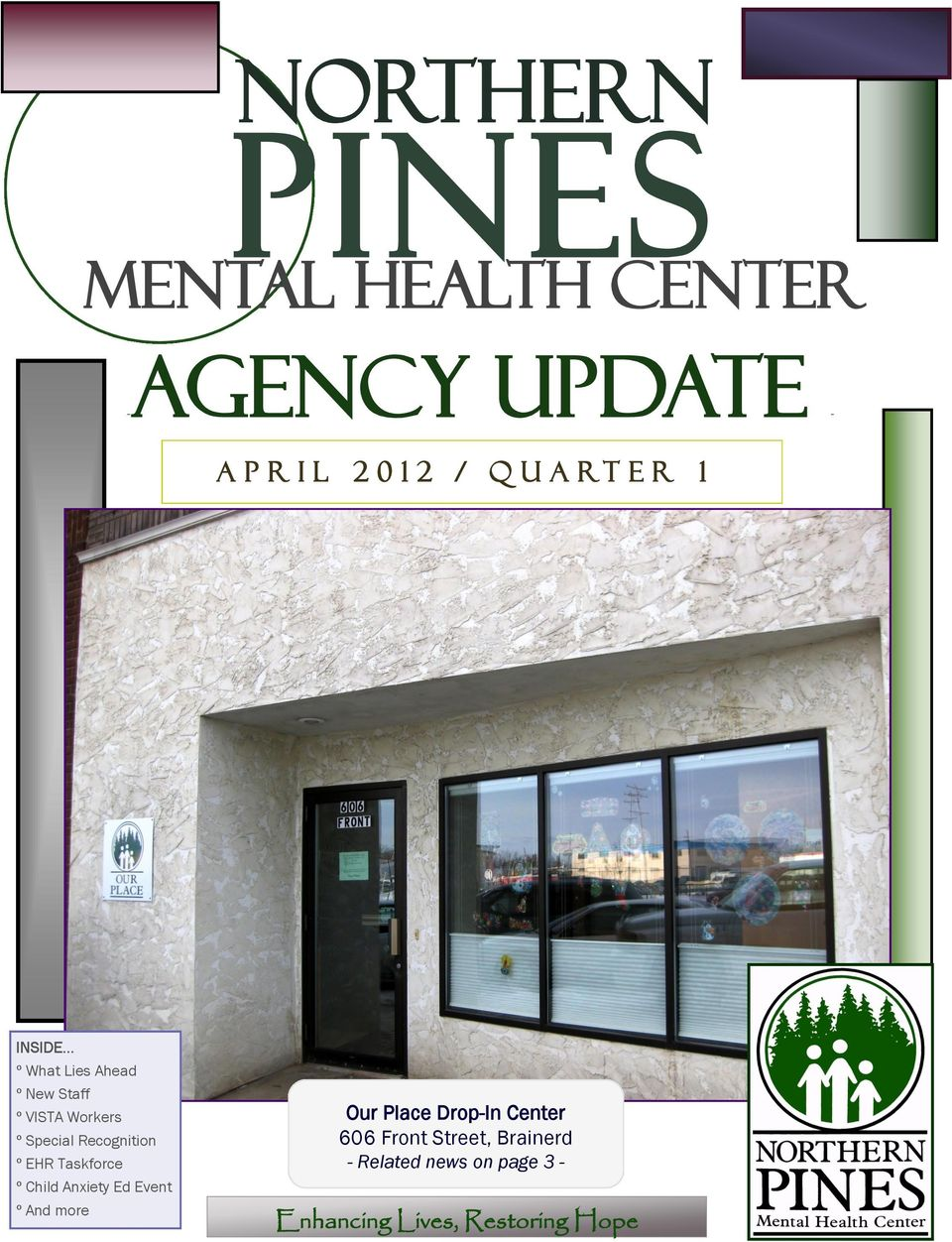 Northern Pines Mental Health Center Agency Update A P R I L