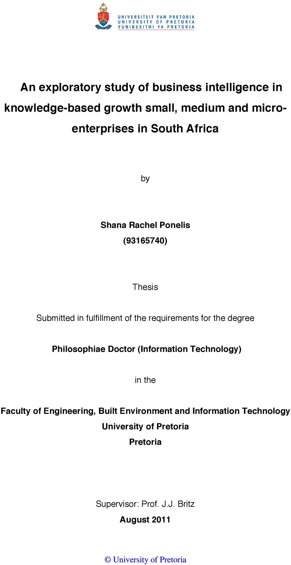degree Philosophiae Doctor (Information Technology) in the Faculty of Engineering, Built Environment and