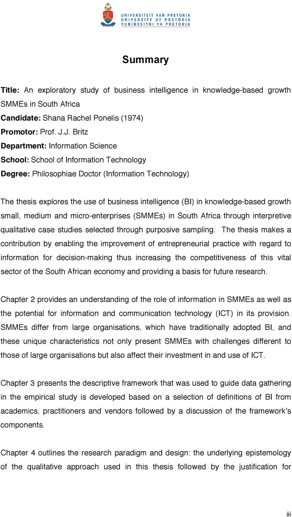 knowledge-based growth small, medium and micro-enterprises (SMMEs) in South Africa through interpretive qualitative case studies selected through purposive sampling.