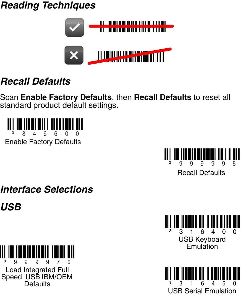 ³ 8 4 6 6 0 0 Enable Factory Defaults Interface Selections USB ³ 9 9 9 9 9 8 Recall
