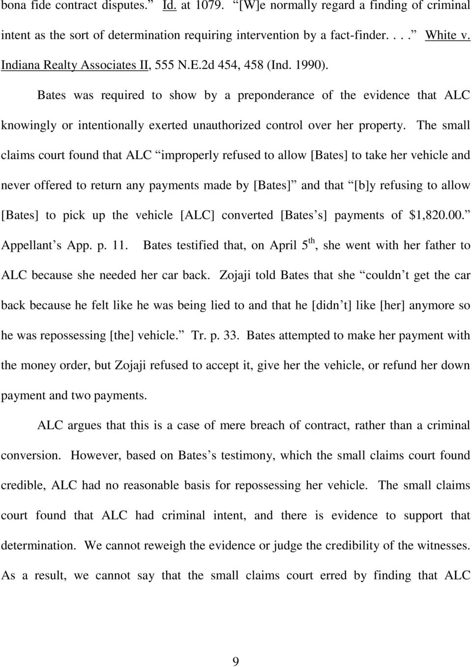 Bates was required to show by a preponderance of the evidence that ALC knowingly or intentionally exerted unauthorized control over her property.