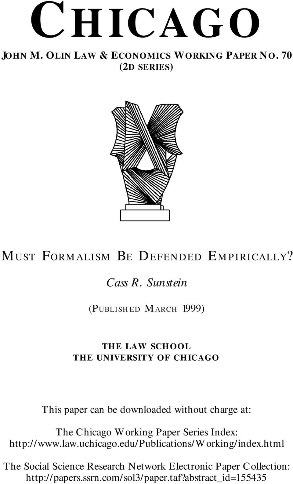 Sunstein (Published March 1999) THE LAW SCHOOL THE UNIVERSITY OF CHICAGO This paper can be downloaded without