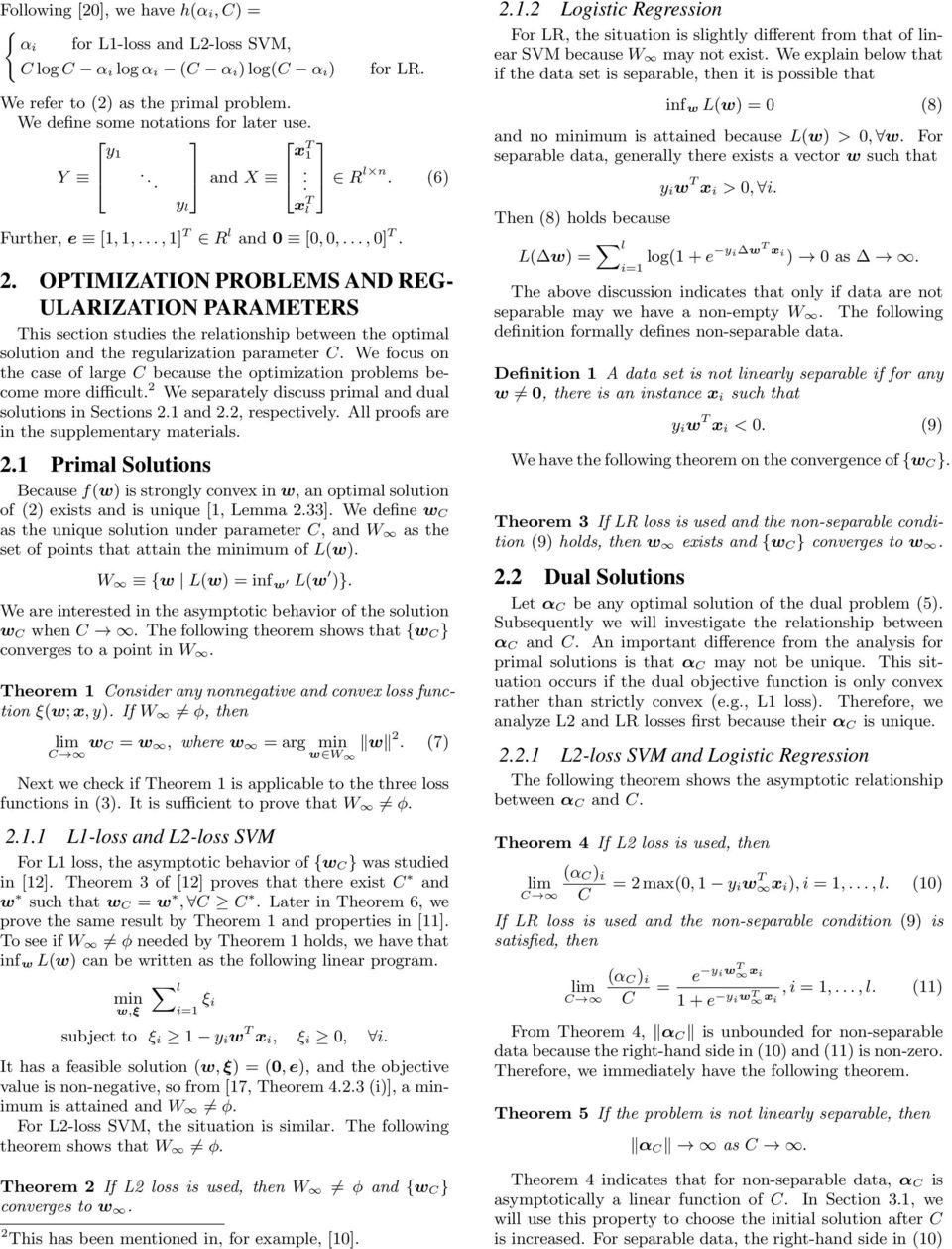 OPTIMIZATION PROBLEMS AND REG- ULARIZATION PARAMETERS This section studies the relationship between the optimal solution and the regularization parameter C.