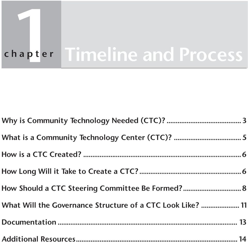 ...6 How Long Wi it Take to Create a CTC?...6 How Shoud a CTC Steering Committee Be Formed?