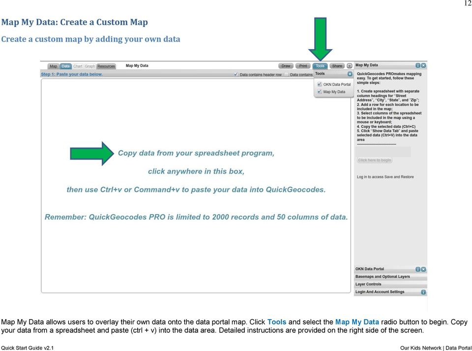 Click Tools and select the Map My Data radio button to begin.