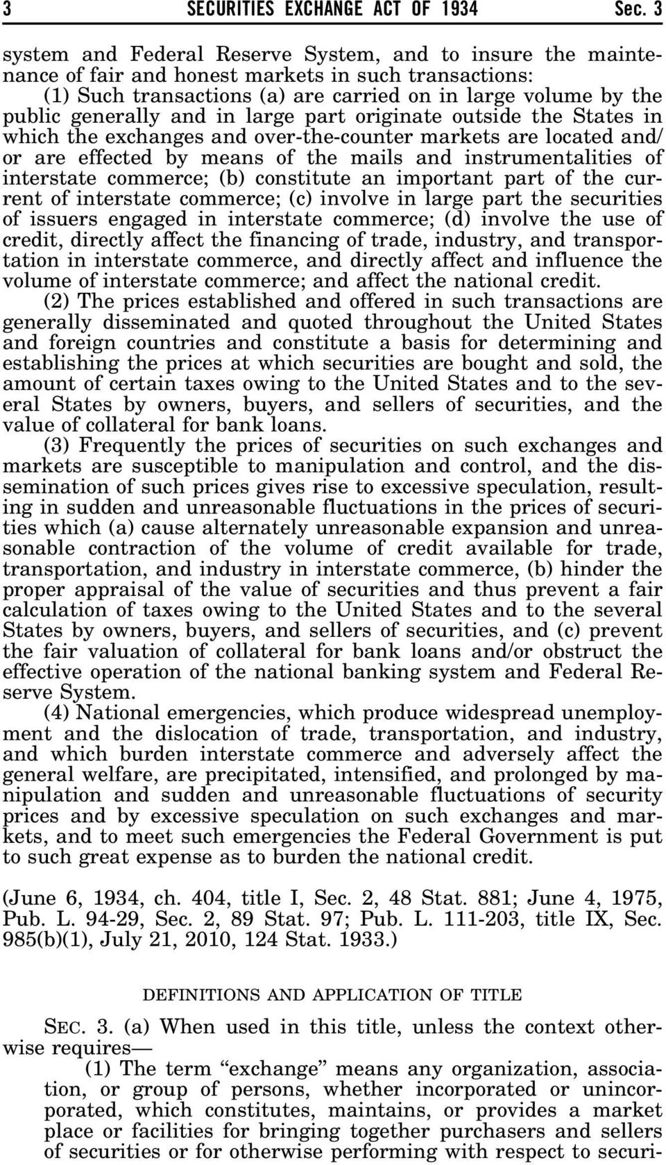 and in large part originate outside the States in which the exchanges and over-the-counter markets are located and/ or are effected by means of the mails and instrumentalities of interstate commerce;