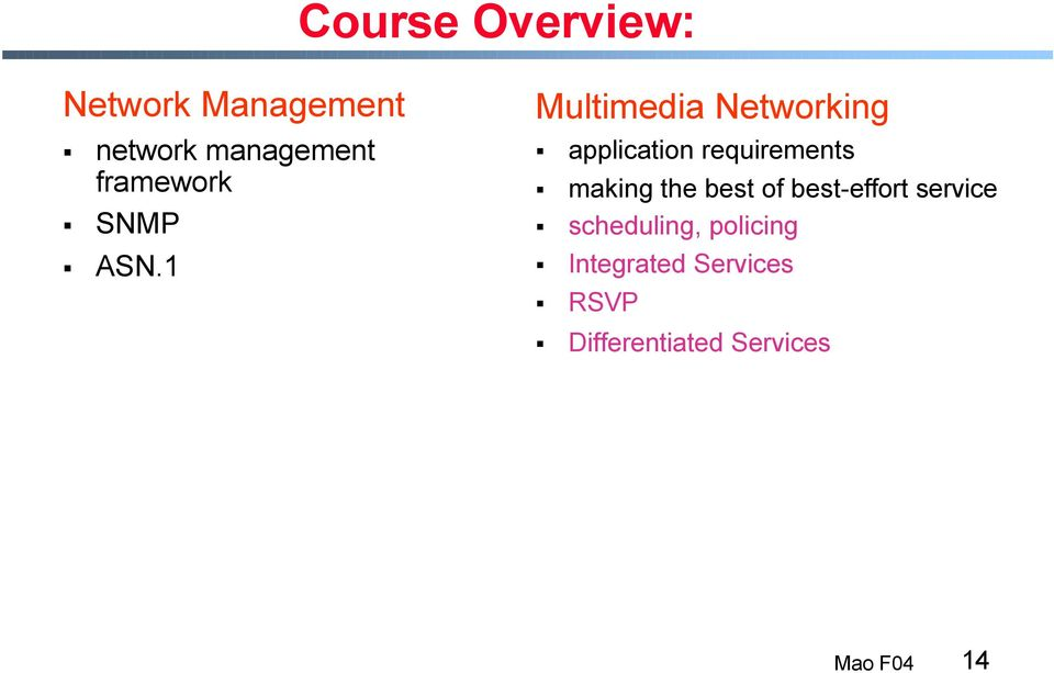1 Multimedia Networking application requirements making