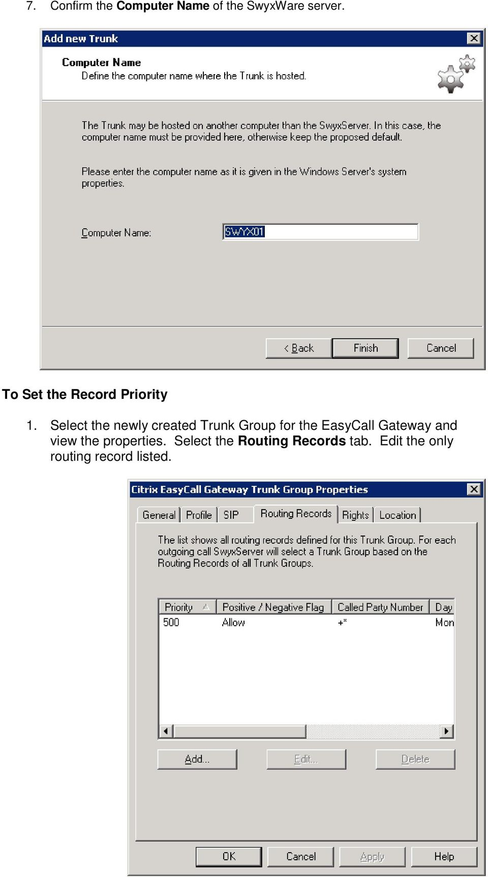 Select the newly created Trunk Group for the EasyCall
