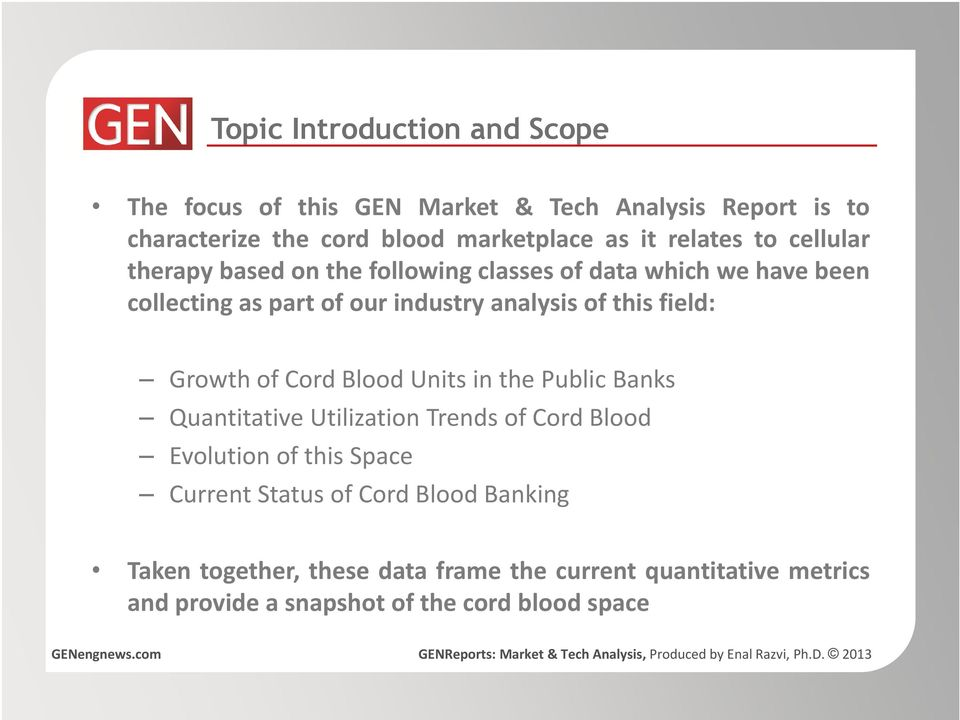 this field: Growth of Cord Blood Units in the Public Banks Quantitative Utilization Trends of Cord Blood Evolution of this Space
