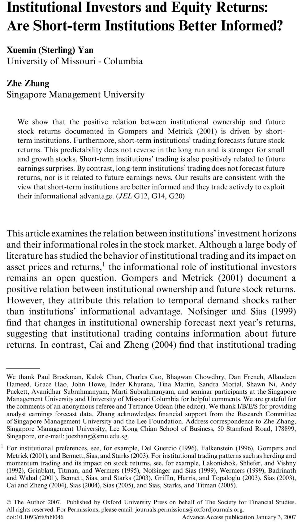 documented in Gompers and Metrick (2001) is driven by shortterm institutions. Furthermore, short-term institutions trading forecasts future stock returns.
