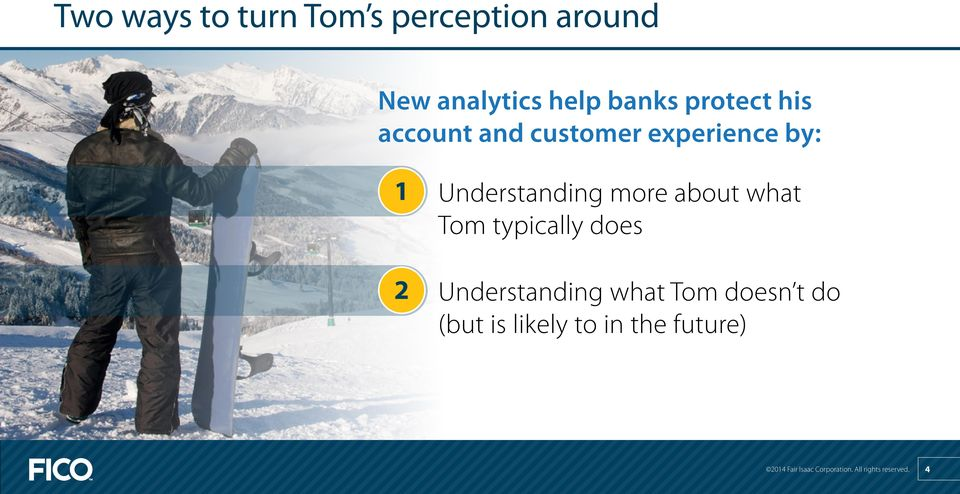 about what Tom typically does 2 Understanding what Tom doesn t do (but