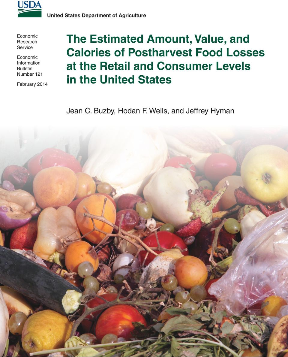 Amount, Value, and Calories of Postharvest Food Losses at the Retail and