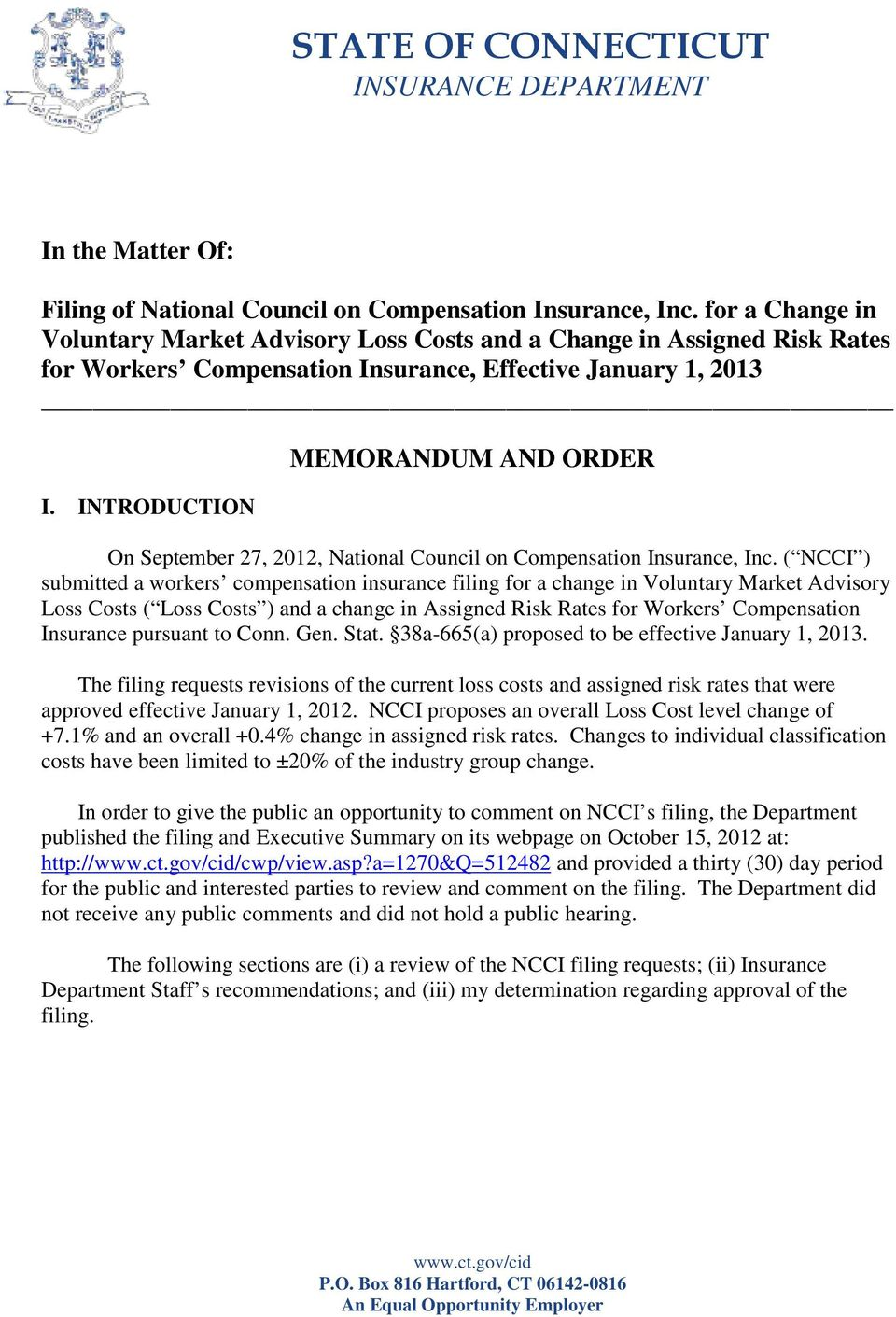 INTRODUCTION MEMORANDUM AND ORDER On September 27, 2012, National Council on Compensation Insurance, Inc.