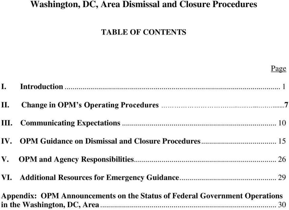 OPM Guidance on Dismissal and Closure Procedures... 15 V. OPM and Agency Responsibilities... 26 VI.