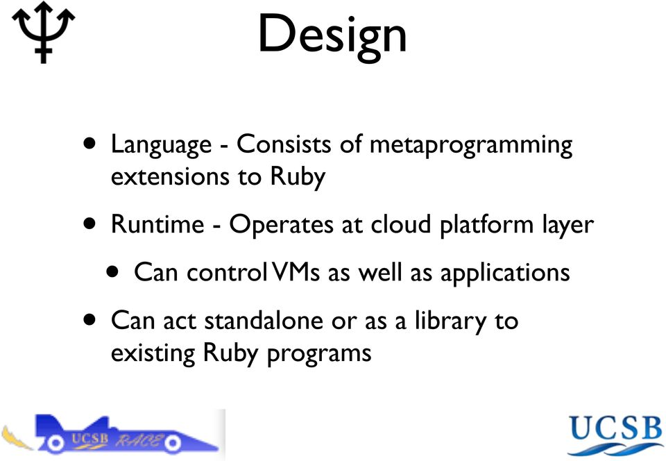 platform layer Can control VMs as well as