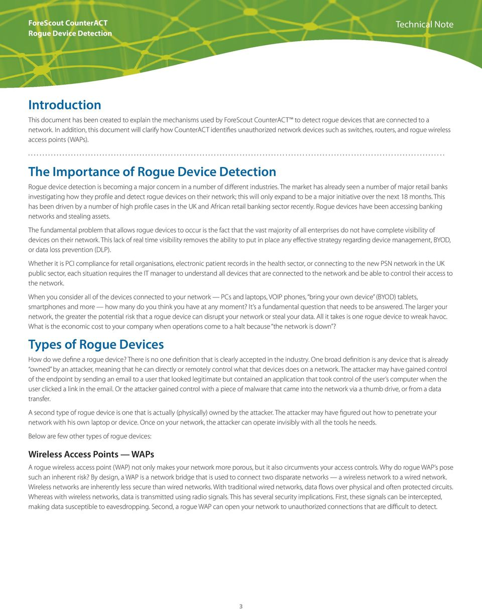.................................................................................................................................................. The Importance of Rogue device detection is becoming a major concern in a number of different industries.