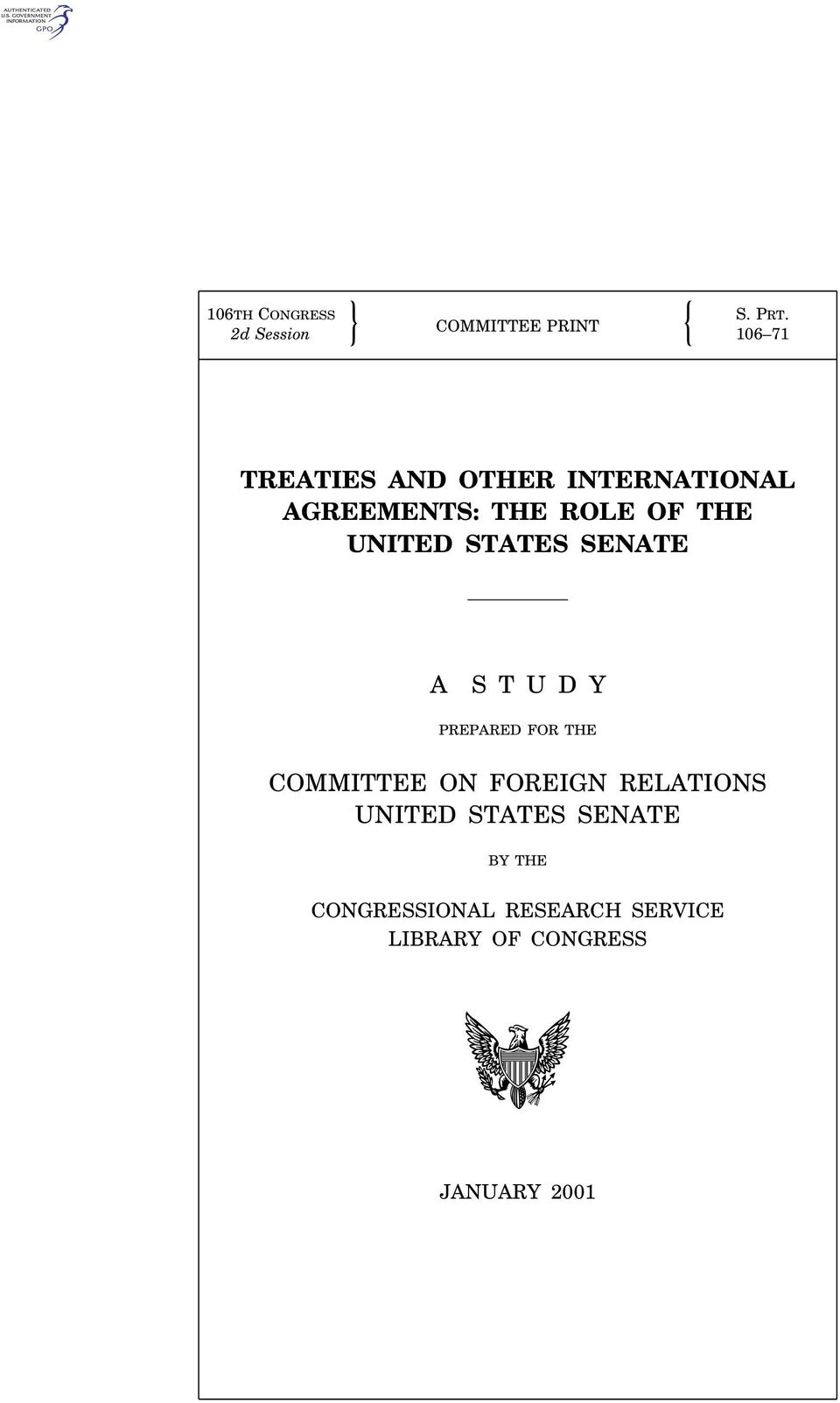 FOR THE COMMITTEE ON FOREIGN RELATIONS UNITED STATES SENATE BY THE CONGRESSIONAL RESEARCH SERVICE