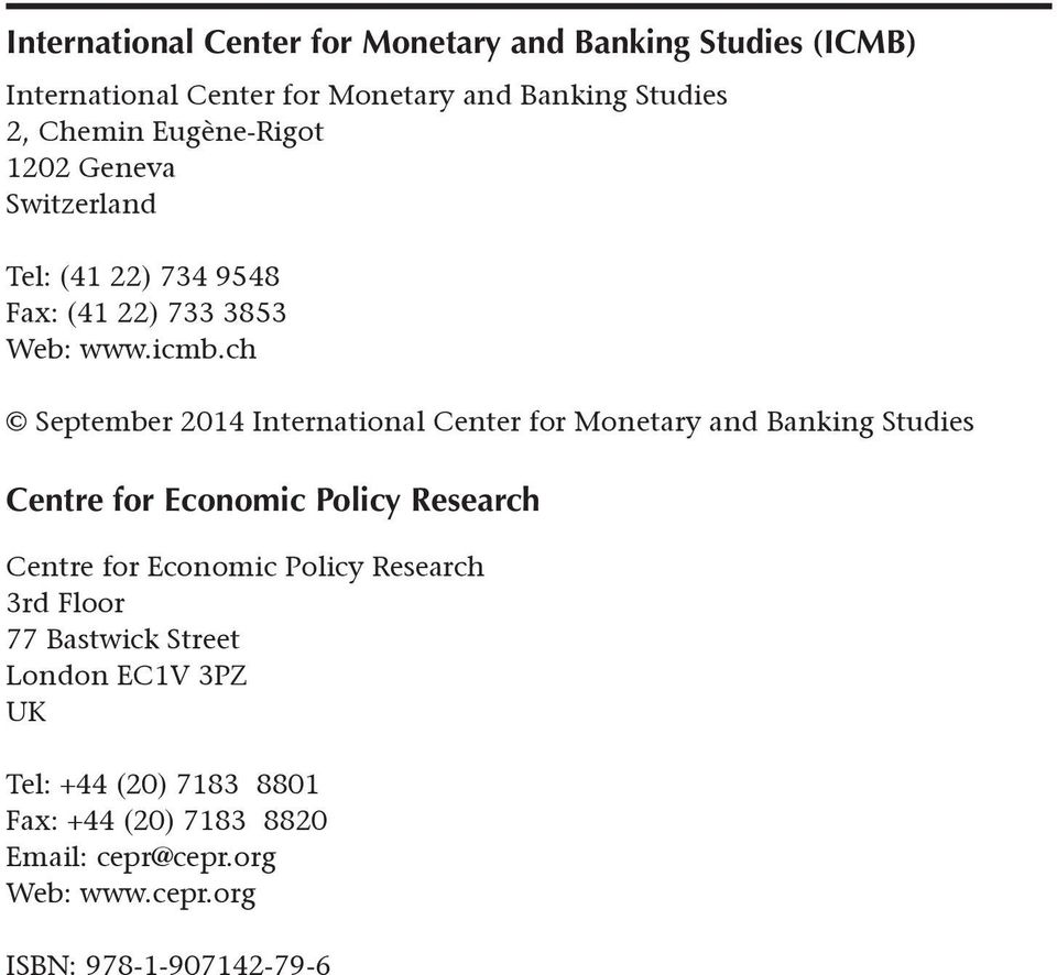 ch September 2014 International Center for Monetary and Banking Studies Centre for Economic Policy Research Centre for Economic
