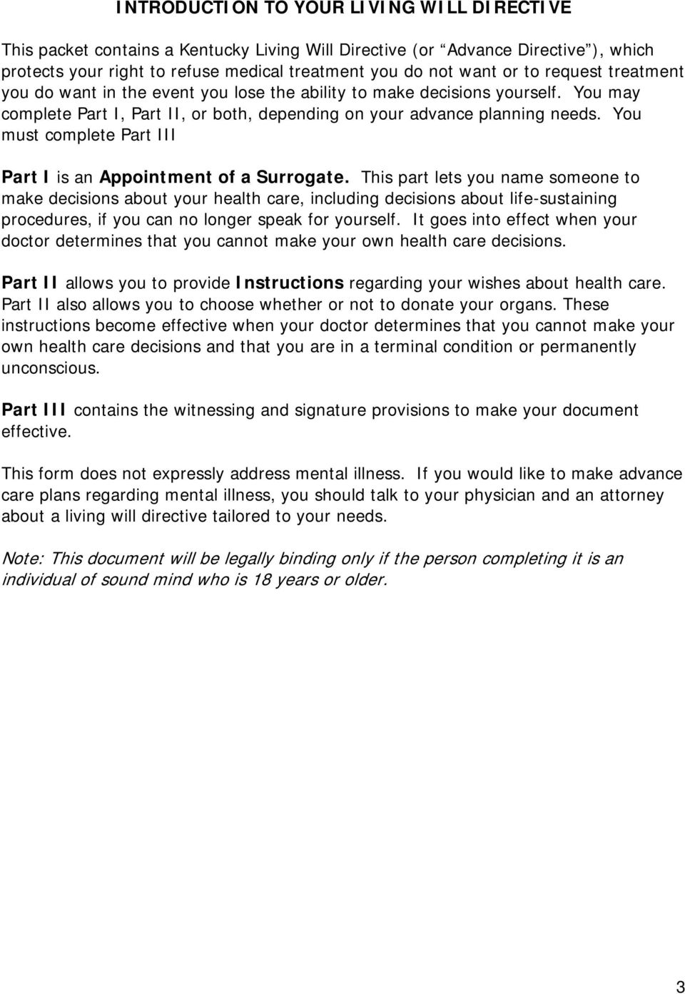 You must complete Part III Part I is an Appointment of a Surrogate.