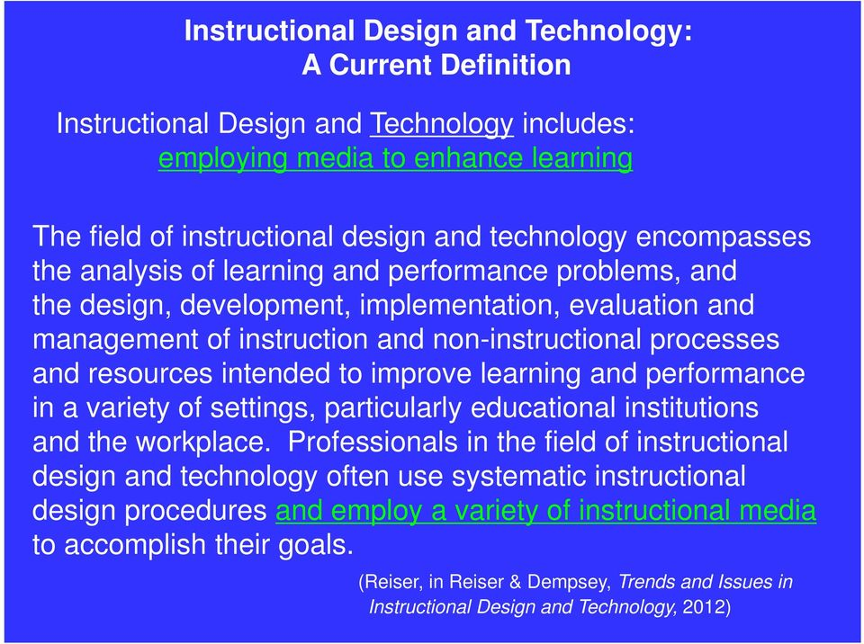 Ten Trends Affecting The Field Of Instructional Design And