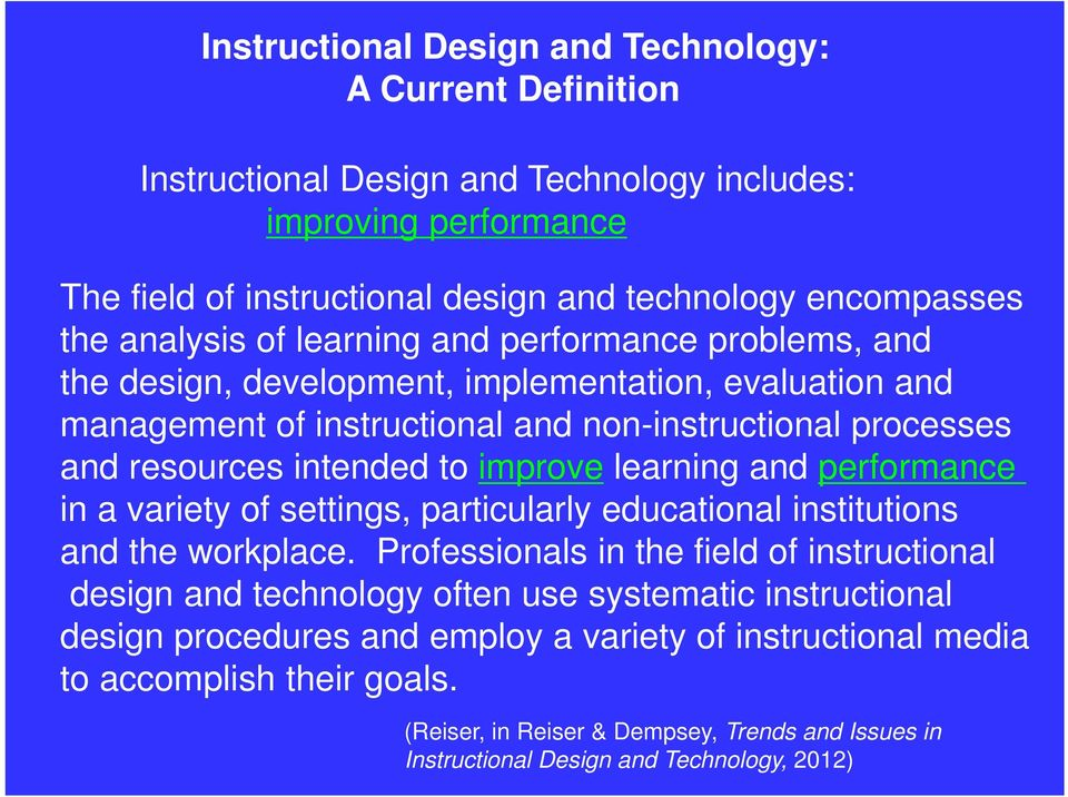 definition of instructional design Join shea hanson for an in-depth discussion in this video overview of instructional design, part of instructional design: models of id.