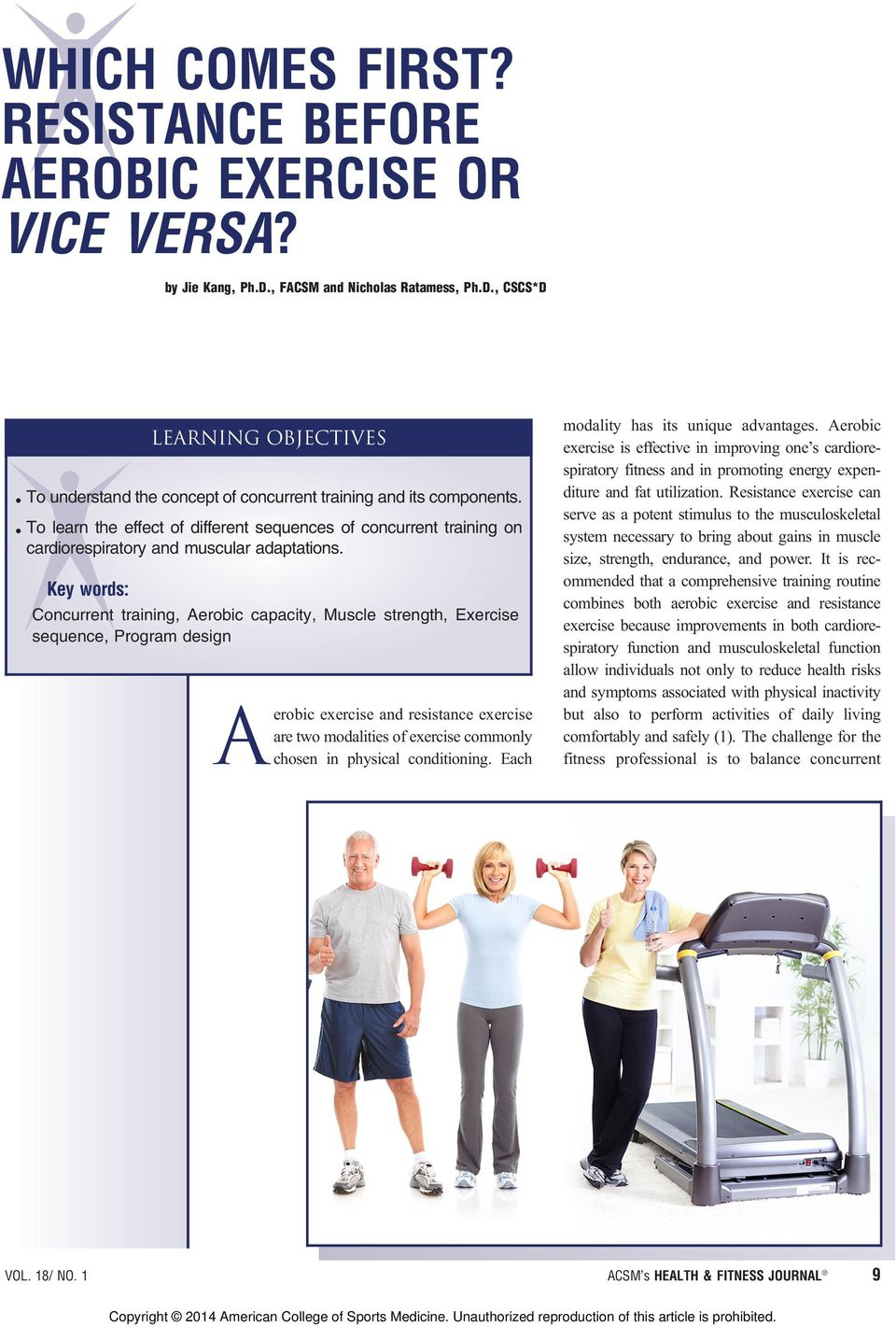 Key words: Concurrent training, Aerobic capacity, Muscle strength, Exercise sequence, Program design A VOL. 18/ NO.