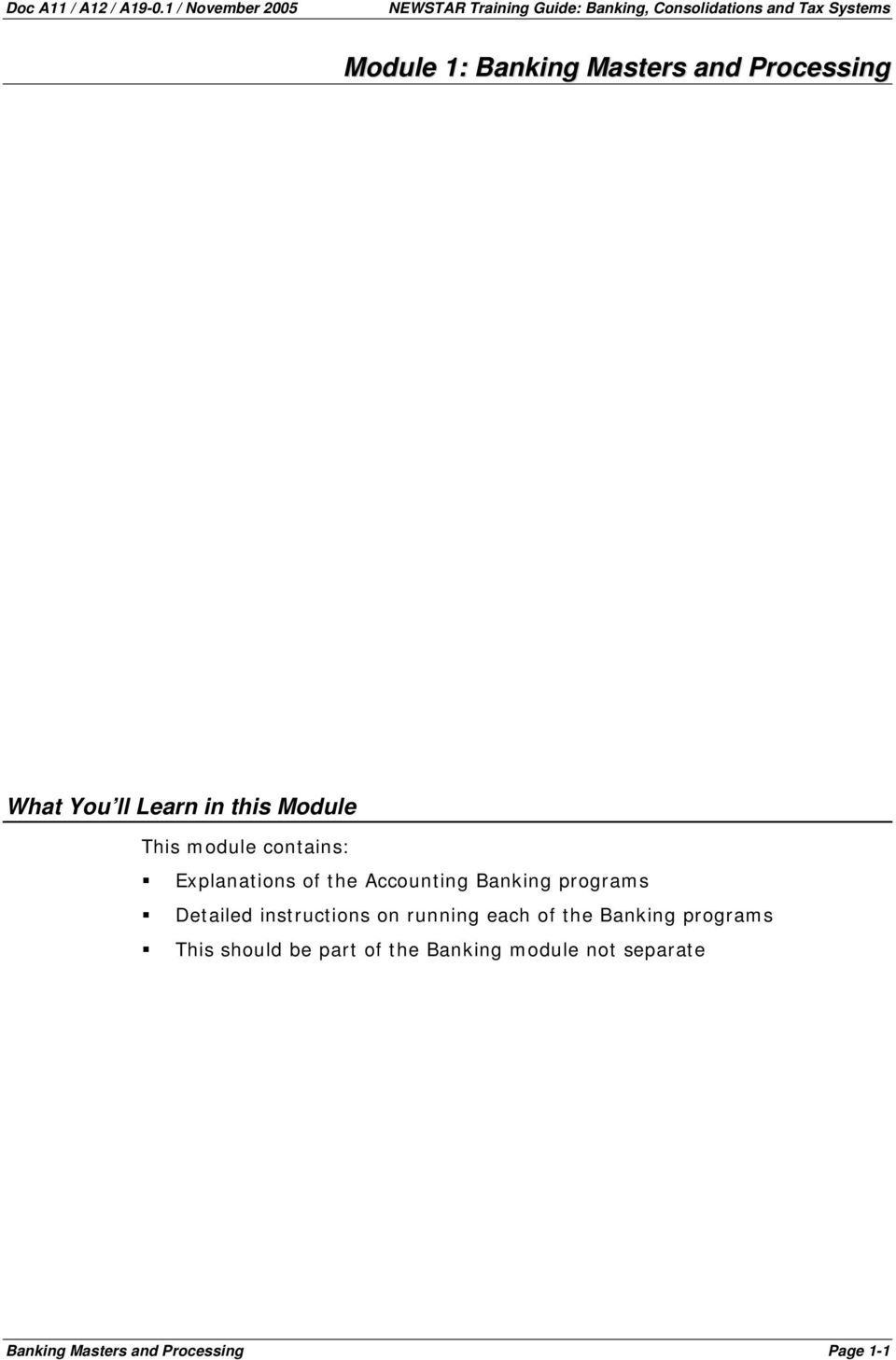 Masters and Processing What You ll Learn in this Module This module contains: Explanations of the