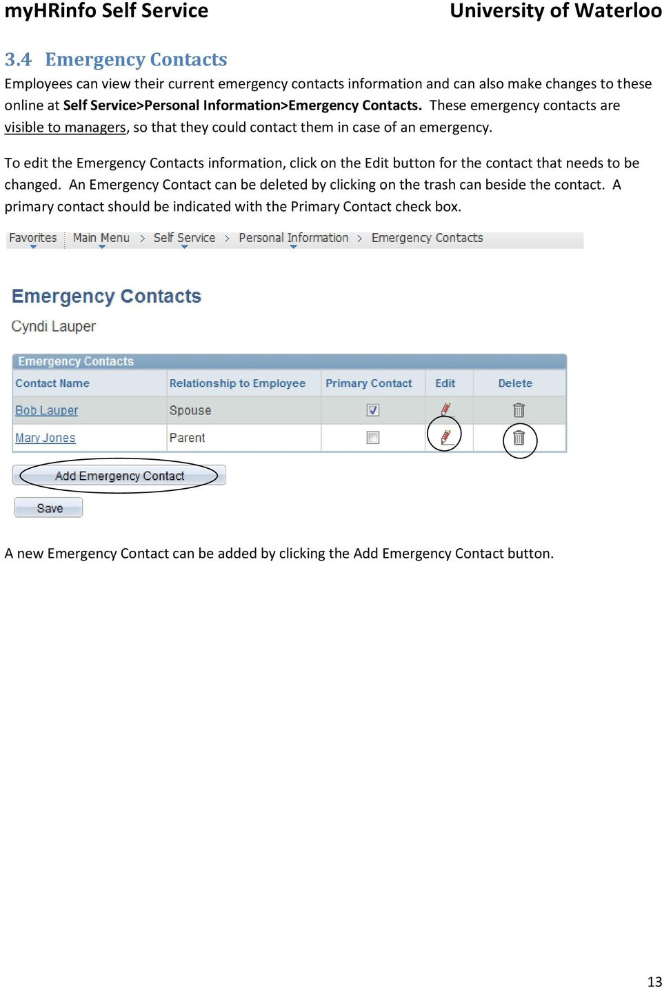 To edit the Emergency Contacts information, click on the Edit button for the contact that needs to be changed.