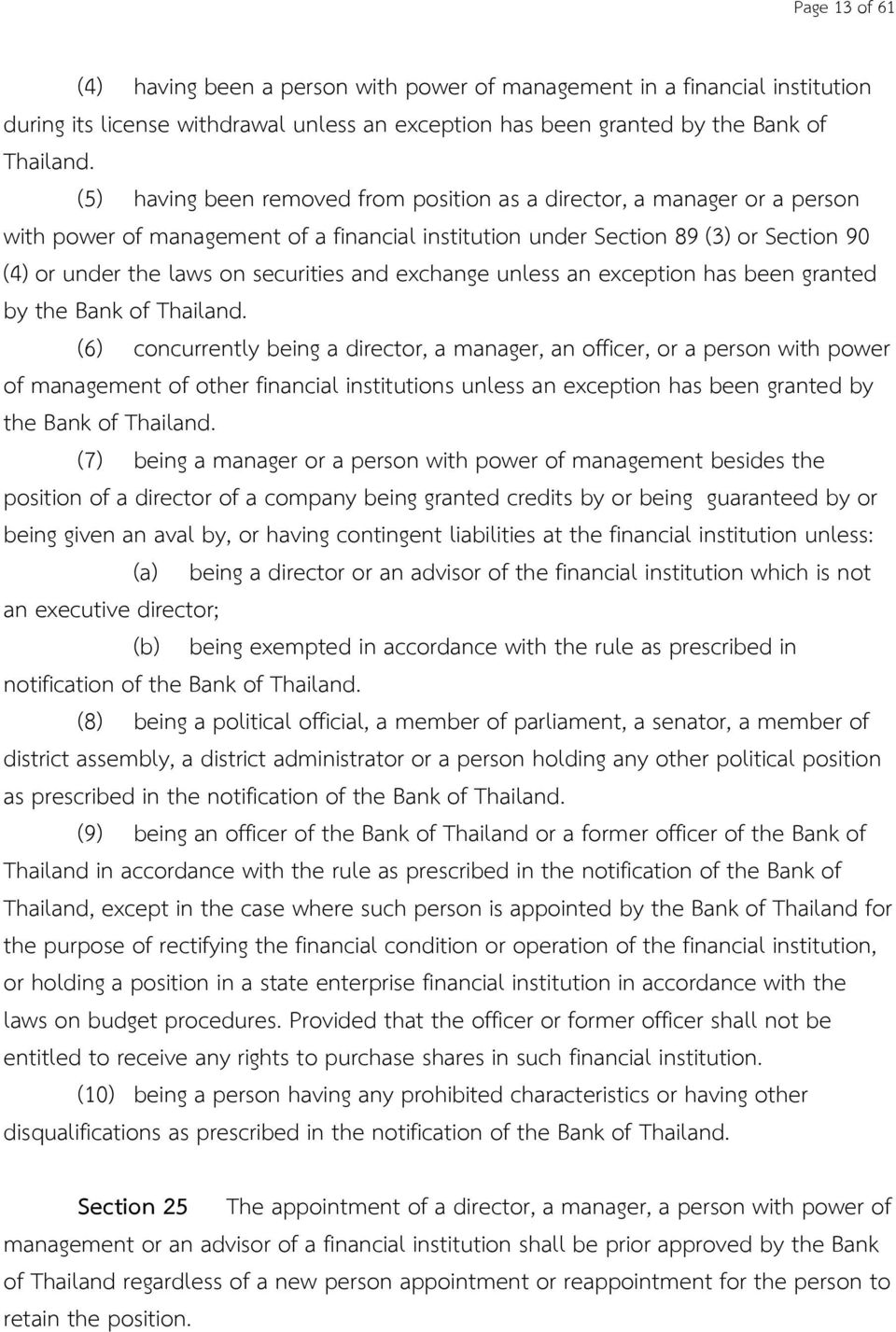 and exchange unless an exception has been granted by the Bank of Thailand.