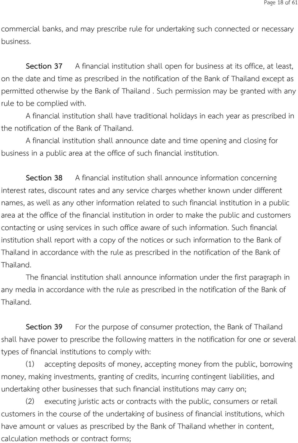 Bank of Thailand. Such permission may be granted with any rule to be complied with.