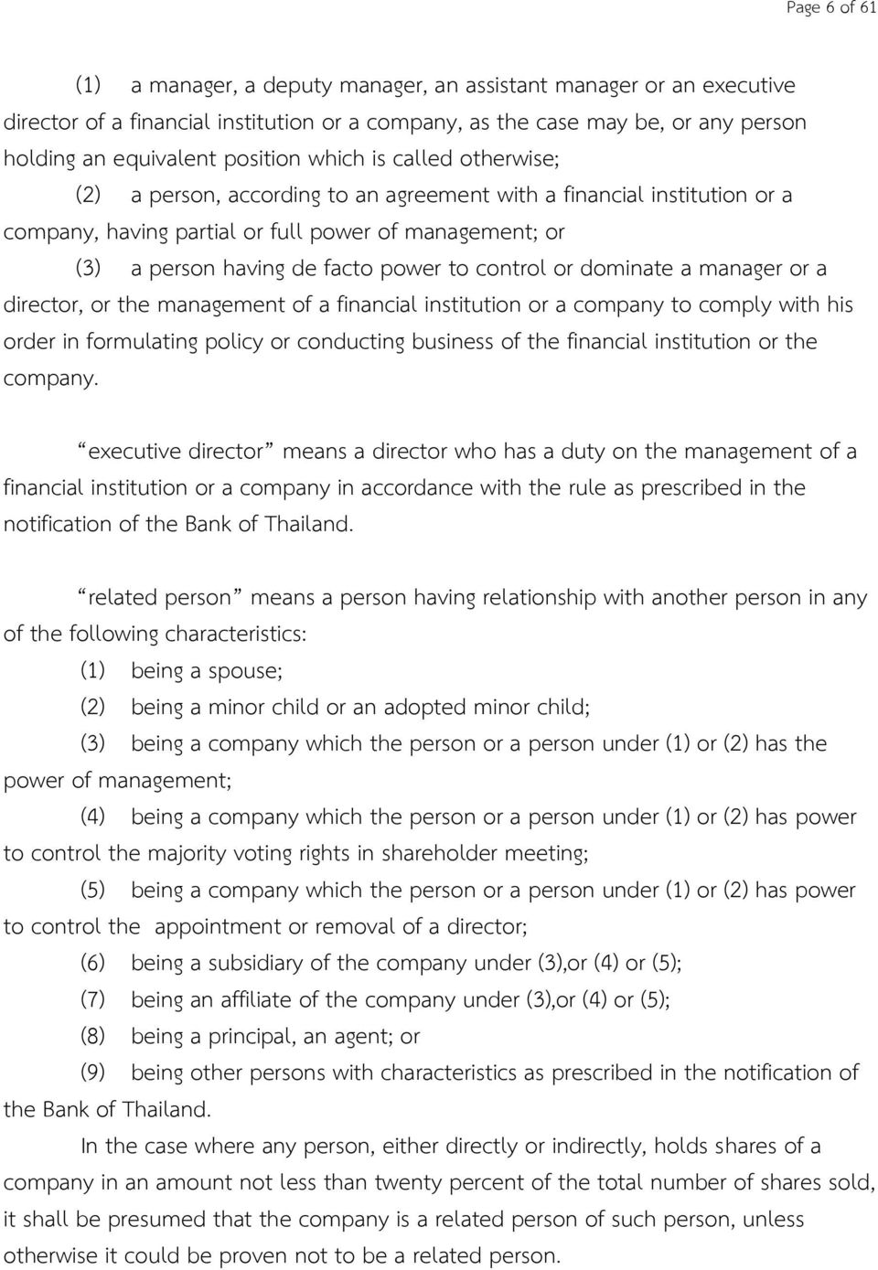 control or dominate a manager or a director, or the management of a financial institution or a company to comply with his order in formulating policy or conducting business of the financial